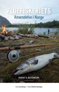 Fluefiskeriets Anvendelse i Norge var den første bok om fluefiske som ble skrevet på norsk.